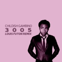 Childish Gambino - 3005 (Louis Futon Remix)